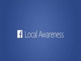 facebook annuncia local awareness